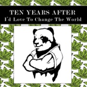 Ten Years After - I'd Love to Change the World (Live)