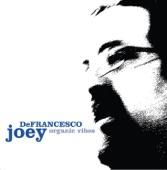 Joey DeFrancesco - My Foolish Heart