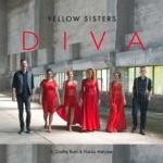 Yellow Sisters - Diva