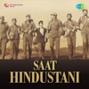 Aandhi Aaye Ki Toofan From Saat Hindustani Single