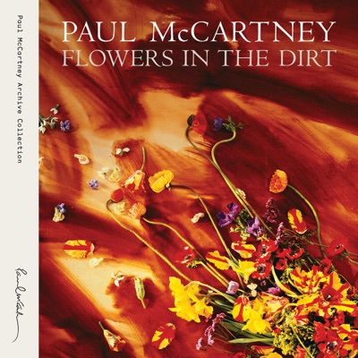 Flowers in the Dirt (Archive Collection) - Paul McCartney