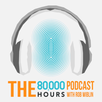 Podcast cover art for 80,000 Hours Podcast with Rob Wiblin