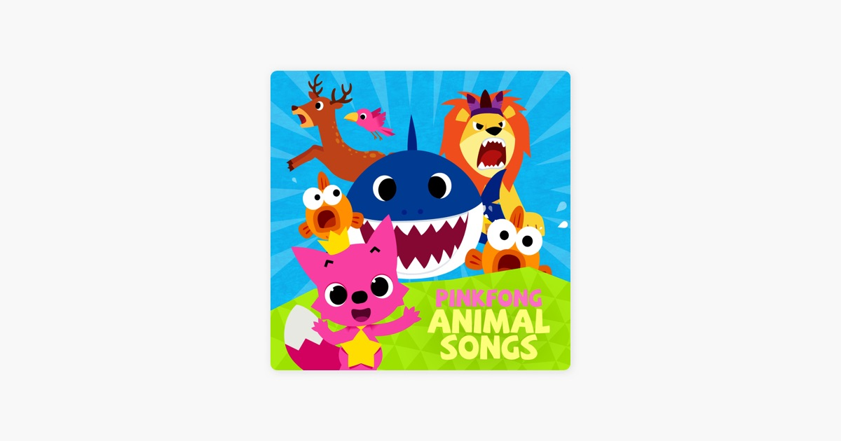 Pinkfong Animal Songs By Pinkfong On Apple Music