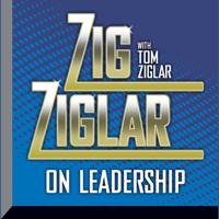 Zig Ziglar on Leadership