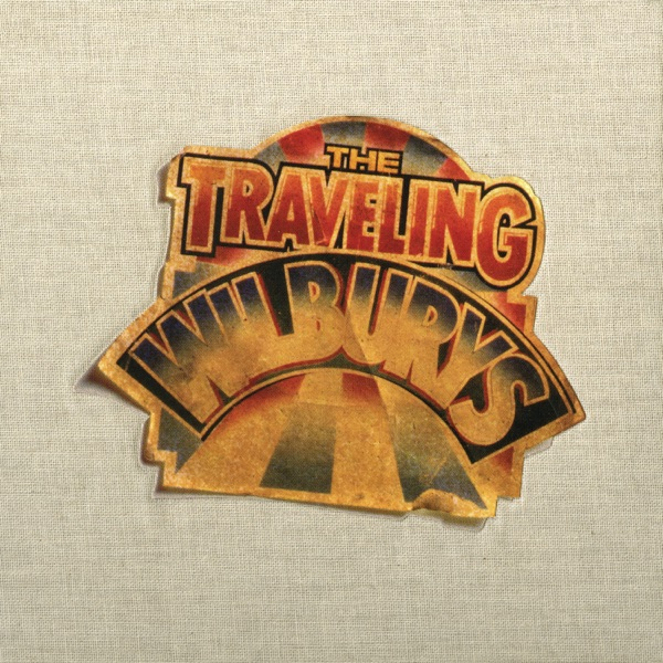 The Traveling Wilburys Collection (Deluxe Edition) [Remastered]