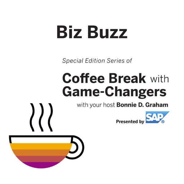 Biz Buzz with Game Changers, Presented by SAP | Listen Free