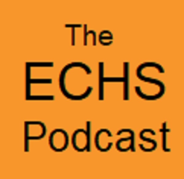 The ECHS Podcast