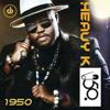 1950 - Heavy-K