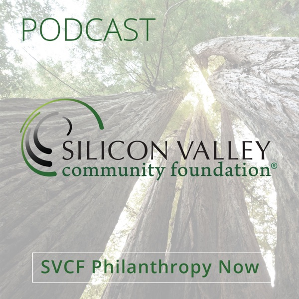 SVCF Philanthropy Now Podcast