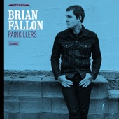 Brian Fallon - Long Drives