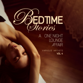 Bedtime Stories, Vol. 4 (A One Night Lounge Affair)