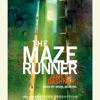 James Dashner - The Maze Runner (Maze Runner, Book One) (Unabridged)  artwork