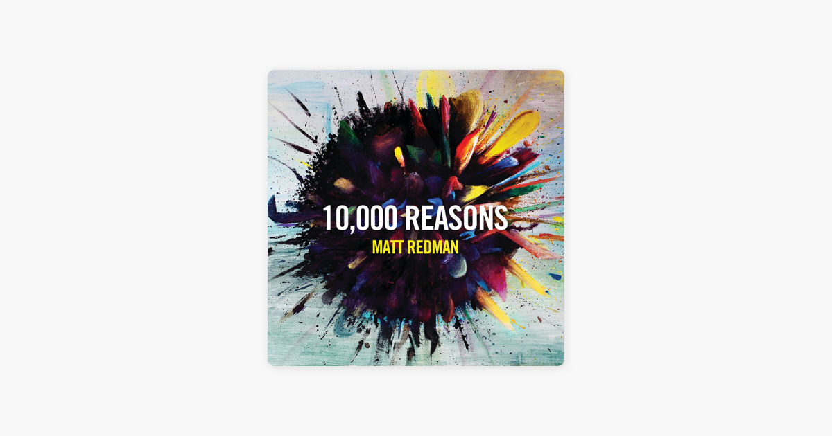‎10,000 Reasons (Live) by Matt Redman