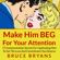 Bruce Bryans - Make Him BEG for Your Attention: 75 Communication Secrets for Captivating Men to Get the Love and Commitment You Deserve