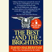 The Best and the Brightest (Unabridged)