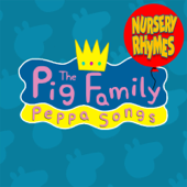 Peppa Songs & Nursery Rhymes