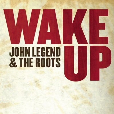 Wake Up (Cover of Arcade Fire Song) - Single - John Legend