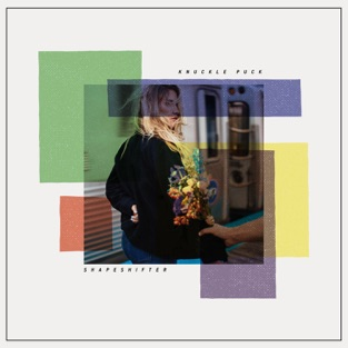 Shapeshifter – Knuckle Puck