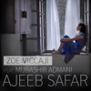 Ajeeb Safar feat Mubashir Admani Single