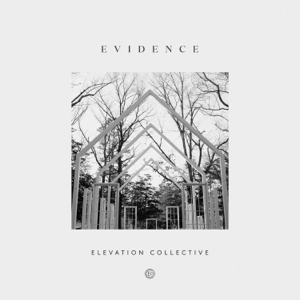 Elevation Collective - Evidence