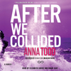 Anna Todd - After We Collided (Unabridged)  artwork