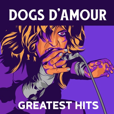 Greatest Hits - Dogs D'amour