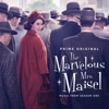 The Marvelous Mrs. Maisel - Official Soundtrack