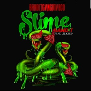 Slime Bandit (feat. Lil Keed) - Single Mp3 Download