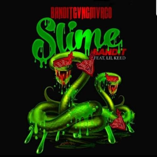 Bandit Gang Marco - Slime Bandit (feat. Lil Keed) - Single