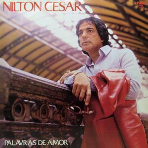 Nilton Cesar - Ama-Me Por Favor (Love, Please Love Me) / Meu Coração Canta (My Heart Sings)