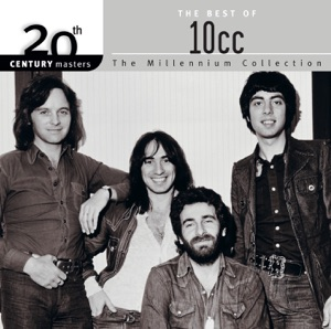 20th Century Masters - The Millennium Collection: The Best of 10cc