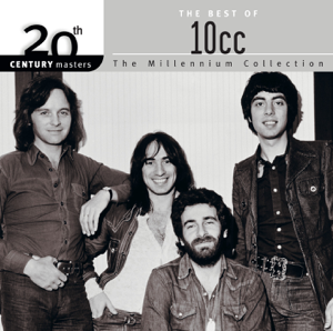 10cc - 20th Century Masters - The Millennium Collection: The Best of 10cc