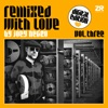 Joey Negro - Remixed With Love By Joey Negro, Vol. 3