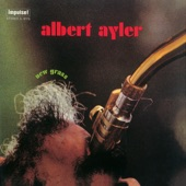 Albert Ayler - Message from Albert / New Grass