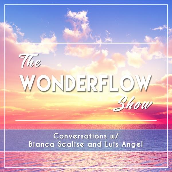 WonderFlow Show