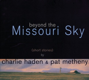 Pat Metheny & Charlie Haden - The Moon Is a Harsh Mistress