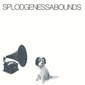 Splodgenessabounds (Expanded Version)