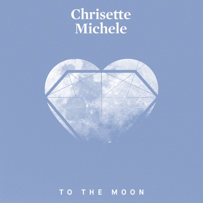 To the Moon - Single - Chrisette Michele