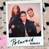 Polaroid (Remixes) - EP