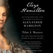Eliza Hamilton (Unabridged)