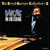 Erroll Garner - It Had to Be You