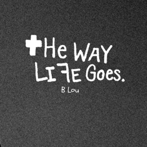 B Lou - The Way Life Goes (Instrumental)