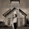 John Hiatt - Dirty Jeans and Mudslide Hymns Album