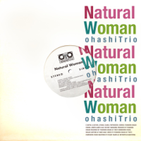 大橋トリオ - Natural Woman artwork