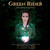 Green Rider-Kristina A. Bishoff, Jenny Oaks Baker & William Arnold