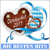 Oktoberfest 2017 (Die besten Hits)