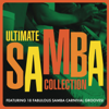 Ultimate Samba Collection - Various Artists