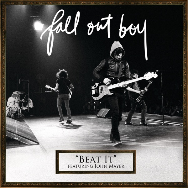 Beat It (feat. John Mayer) - Single