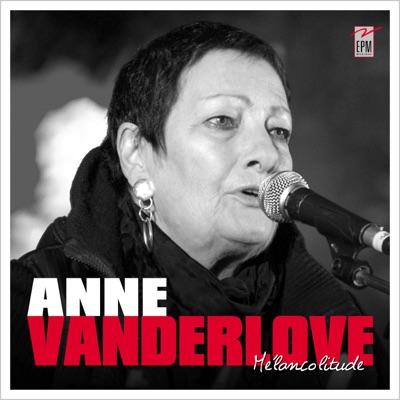 Mélancolitude - Anne Vanderlove