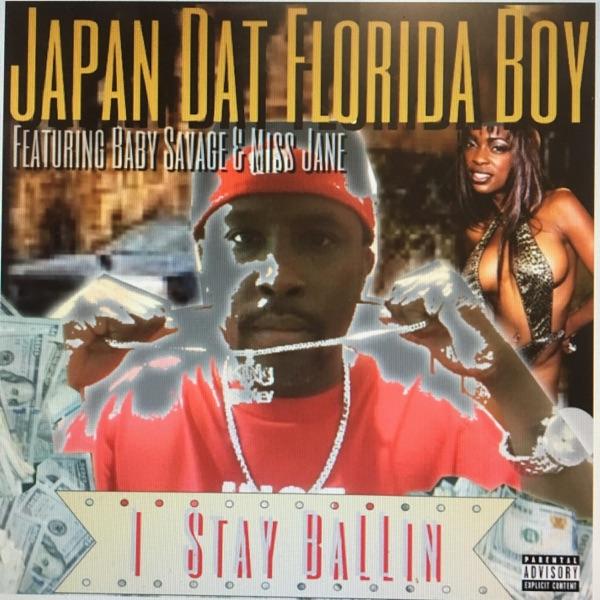 I Stay Ballin' (feat. Baby Savage & Miss Jane) - Single